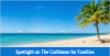 Spotlight on the Caribbean for Families